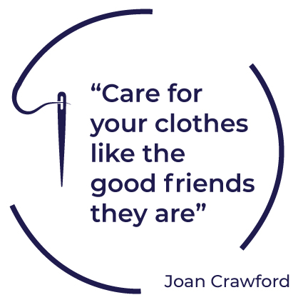 care for your clothes like the good friends they are, joan crawford
